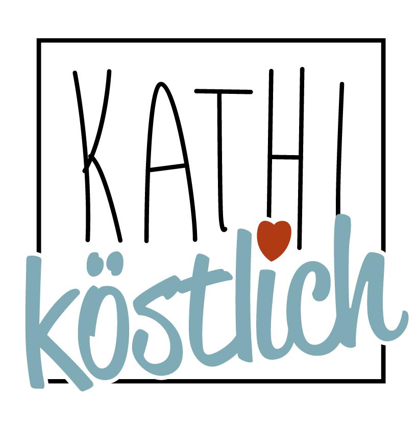 Kathi Köstlich – Rezepte rund um Backen, Frühstück und Kochen